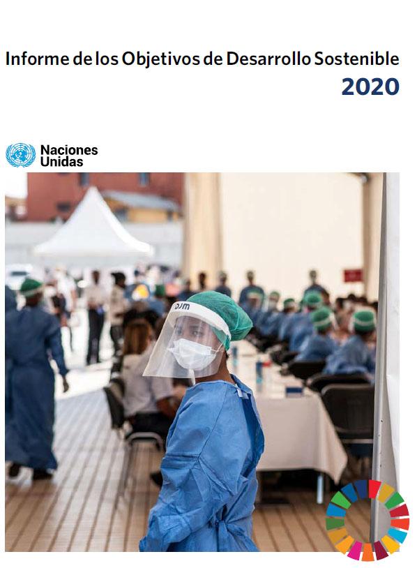 Informe de los Objetivos de Desarrollo Sostenible 2020