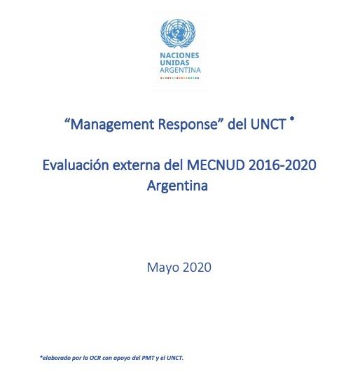 """""""Management Response"""" del UNCT - Evaluación externa del MECNUD 2016-2020 Argentina"""