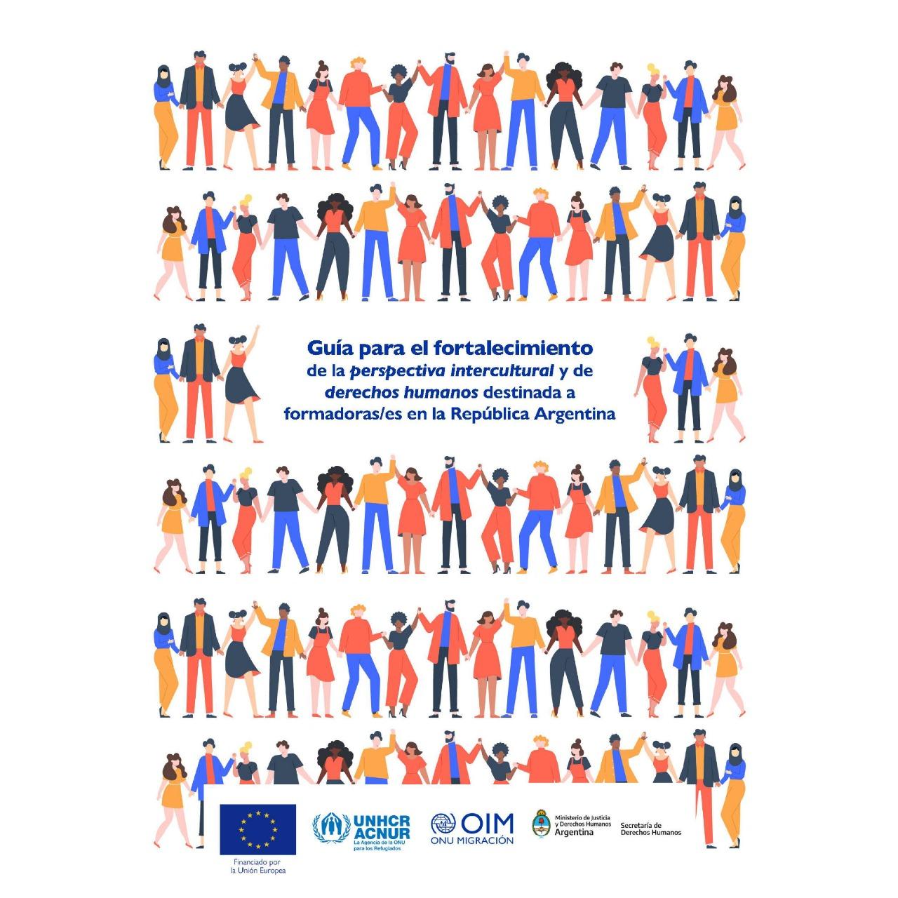 Se presentó la Guía para el fortalecimiento de la perspectiva intercultural y de derechos humanos destinada a formadoras y formadores en la República Argentina