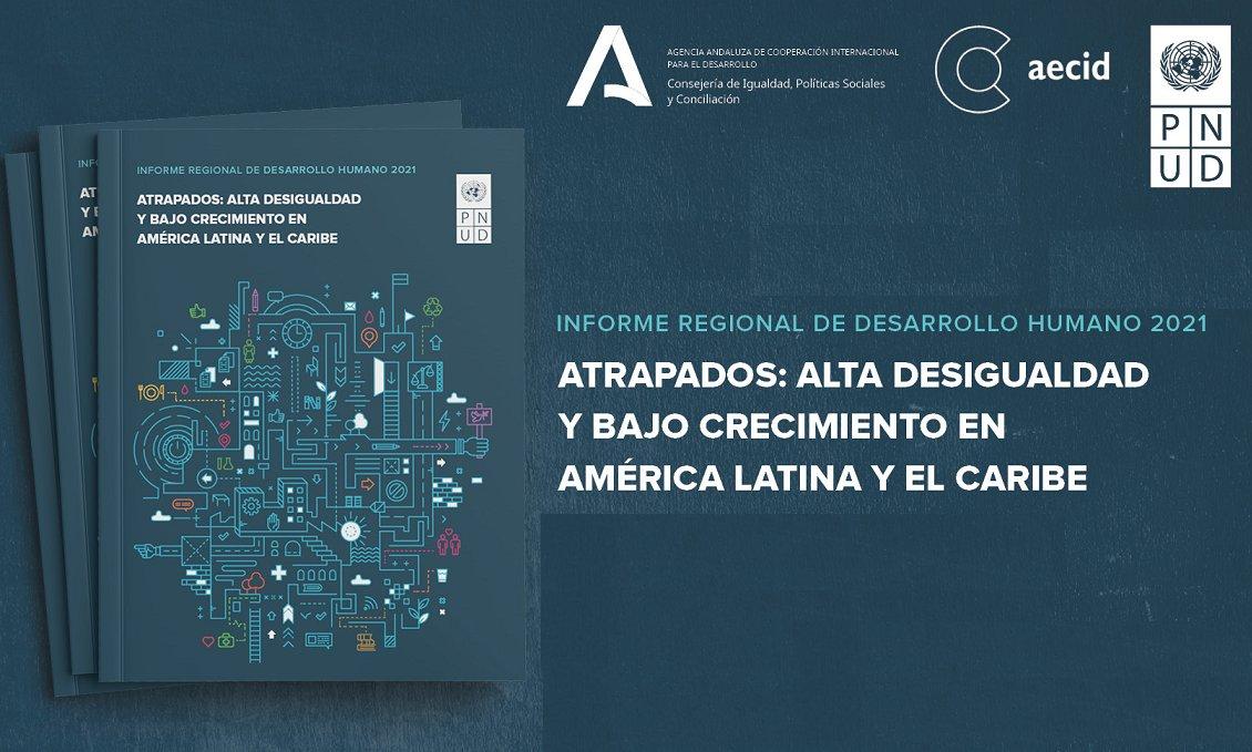 PNUD lanzó el Informe Regional sobre Desarrollo Humano en América Latina y el Caribe 2021